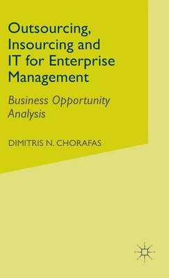 Outsourcing Insourcing and IT for Enterprise Management: Business Opportunity Analysis