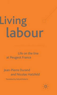 Living Labour: Life on the line at Peugeot France