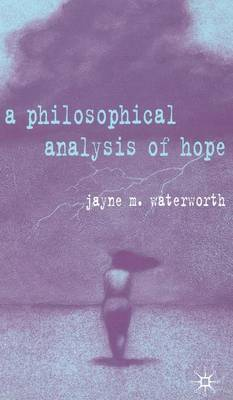 A Philosophical Analysis of Hope