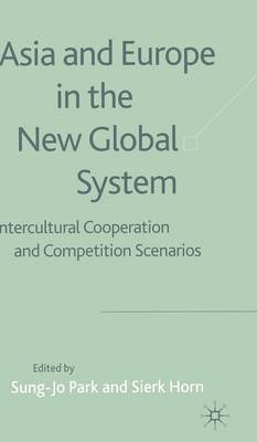 Asia and Europe in the New Global System: Intercultural Cooperation and Competition Scenarios