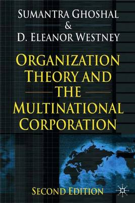 Organization Theory and the Multinational Corporation