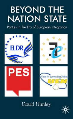 Beyond the Nation State: Parties in the Era of European Integration