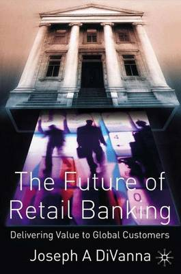 The Future of Retail Banking