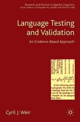 Language Testing and Validation: An Evidence-Based Approach