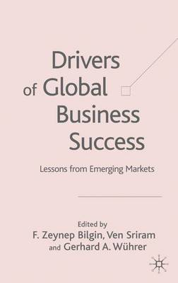 Drivers of Global Business Success: Lessons From Emerging Markets