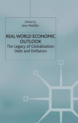 Real World Economic Outlook: The Legacy of Globalization: Debt and Deflation