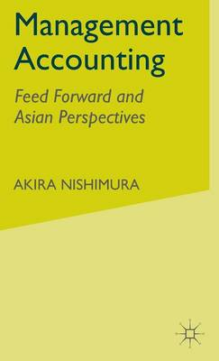 Management Accounting: Feed Forward and Asian Perspectives