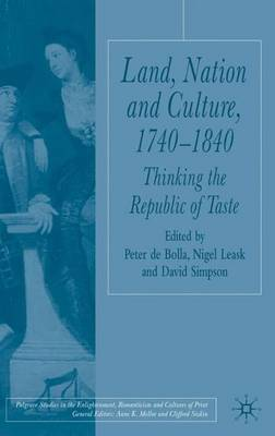 Land, Nation and Culture, 1740-1840: Thinking the Republic of Taste