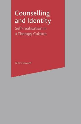 Counselling and Identity: Self Realisation in a Therapy Culture