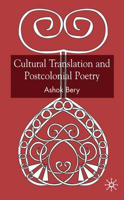 Cultural Translation and Postcolonial Poetry