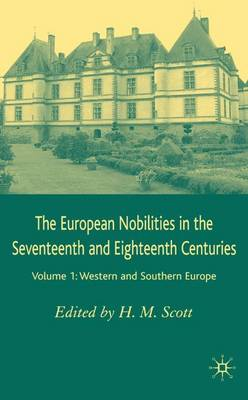 The European Nobilities: Western and Southern Europe