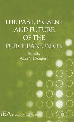 The Past, Present and Future of the European Union