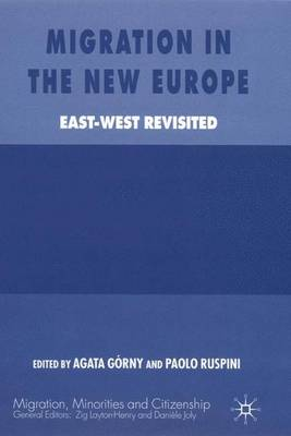 Migration in the New Europe: East-West Revisited