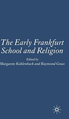 The Early Frankfurt School and Religion