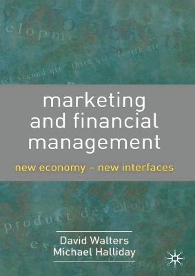 Marketing and Financial Management: New Economy - New Interfaces