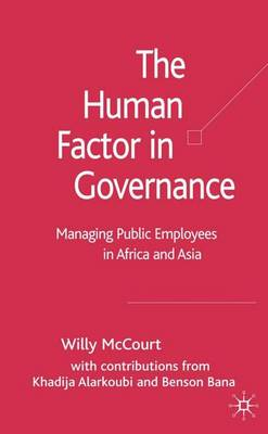 The Human Factor in Governance: Managing Public Employees in Africa and Asia