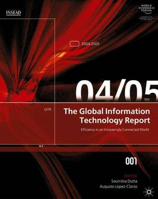 The Global Information Technology Report 2004-2005: 2005
