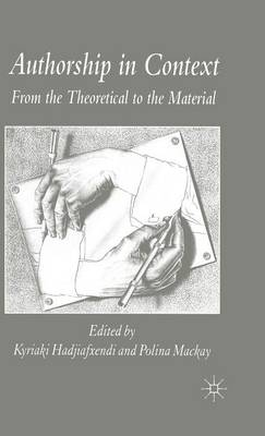 Authorship in Context: From the Theoretical to the Material
