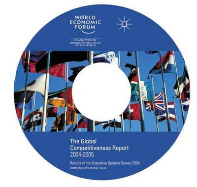 The Global Competitiveness Report 2004-2005 CD-Rom: Results of the Executive Opinion Survey 2004