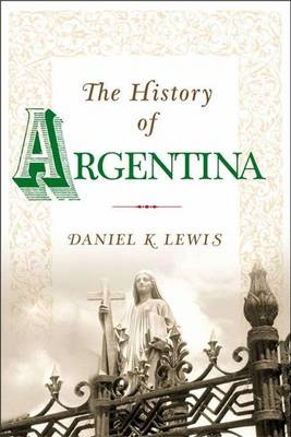 The History of Argentina