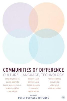 Communities of Difference: Culture, Language, Technology