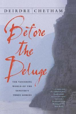 Before the Deluge: The Vanishing World of the Yangtze's Three Gorges