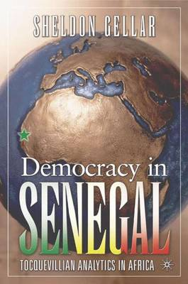 Democracy in Senegal: Tocquevillian Analytics in Africa