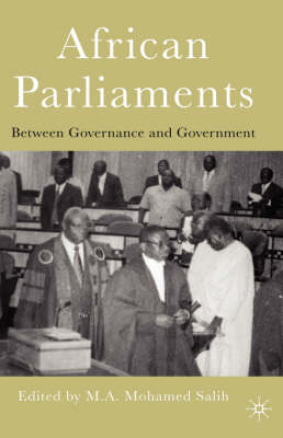 African Parliaments: Between Governance and Government