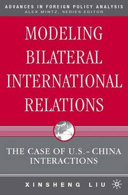 Modeling Bilateral International Relations: The Case of U.S.-China Interactions