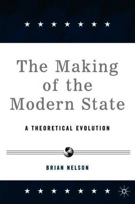 The Making of the Modern State: A Theoretical Evolution