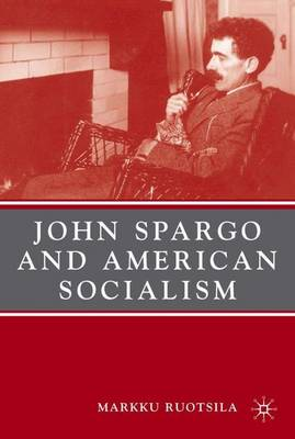 John Spargo and American Socialism