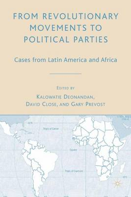 From Revolutionary Movements to Political Parties: Cases from Latin America and Africa