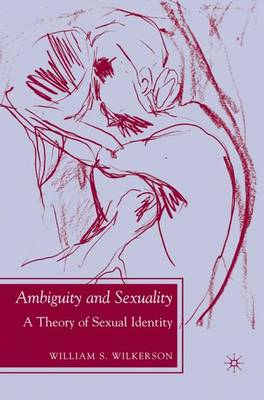 Ambiguity and Sexuality: A Theory of Sexual Identity