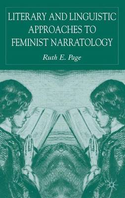 Literary and Linguistic Approaches to Feminist Narratology