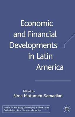 Economic and Financial Developments in Latin America