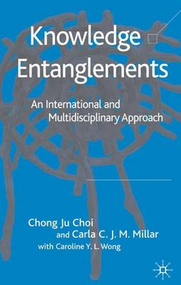 Knowledge Entanglements: An International and Multidisciplinary Approach