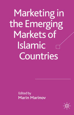 Marketing in the Emerging Markets of Islamic Countries
