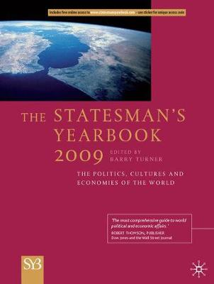 The Statesman's Yearbook: The Politics, Cultures and Economies of the World: 2009