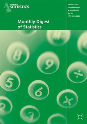 Monthly Digest of Statistics Vol 716 August 2005