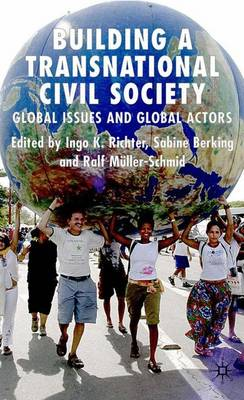 Building a Transnational Civil Society: Global Issues and Global Actors