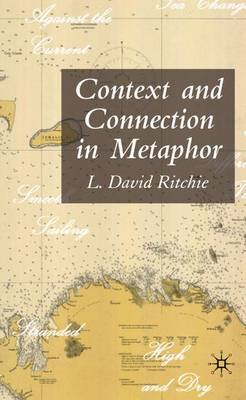 Context and Connection in Metaphor