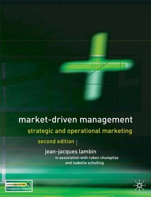 Market-Driven Management: Strategic and Operational Marketing