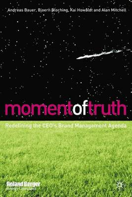 Moment of Truth: Redefining the Marketing Agenda