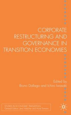 Corporate Restructuring and Governance in Transition Economies
