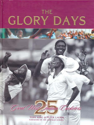 The Glory Days: 25 Great West Indian Cricketers