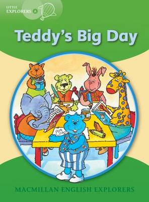 Little Explorers A: Teddy's Big Day