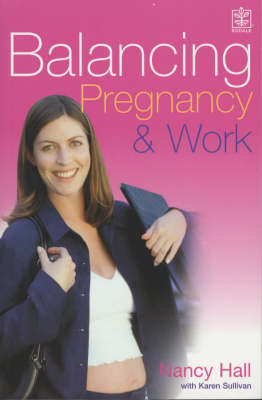 Balancing Pregnancy and Work: How to Make the Most of the Next 9 Months in Your Job