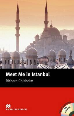 Meet Me in Istabul: Meet Me in Istabul Intermediate Reader with CD Intermediate