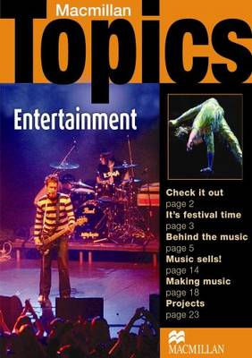 Macmillan Topics Entertainment Pre Intermediate Reader