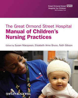 The Great Ormond Street Manual of Clinical Nursing Practices